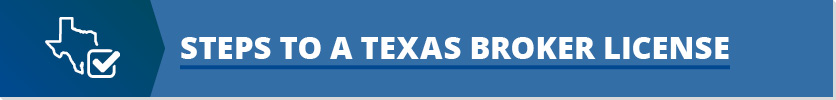 Steps to a Texas Real Estate Broker License Button