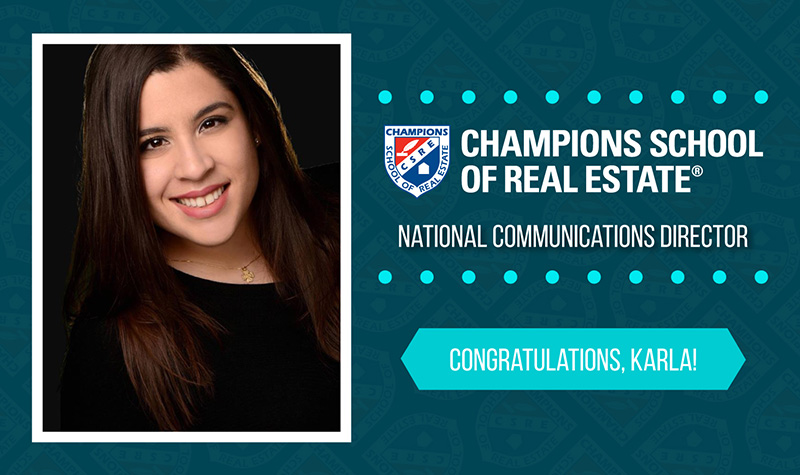 Karla Larraga - Champions School of Real Estate National Communications Director